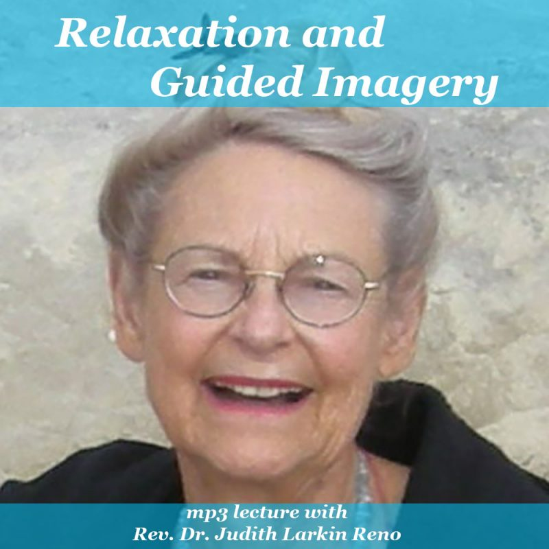 Relaxation & Guided Imagery